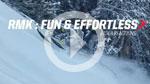 RMK, Fun & Effortless: Rider Reactions